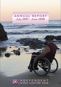 Cover of the 2007-2008 Annual Report. There is a man sitting in a wheelchair looking out to the sea